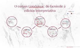 O corpus Gondomar: do facsímile á edición interpretativa