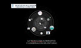 LA TECNOLOGIA ALTERNATIVA