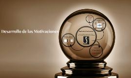 Copy of Desarrollo de las Motivaciones
