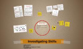 Investigating Skills