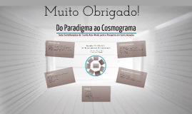 Do Paradigma ao Cosmograma