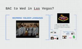 BAC to Wed in Las Vegas?