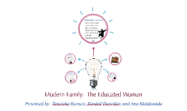 Modern Family:  The Educated Woman