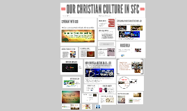 Copy of Copy of Copy of OUR CHRISTIAN CULTURE IN SFC