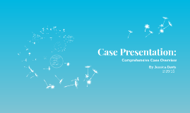 Copy of Case Presentation: