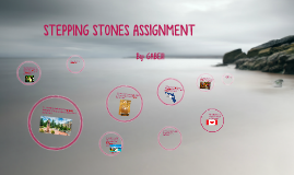 STEPPING STONES ASSIGNMENT