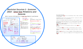 Copy of Revision Session 2 - Summer 2014 - Sino-Sov Relations and De