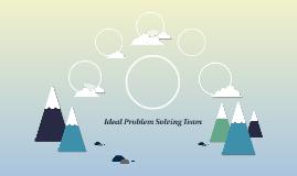 Ideal Problem Solving Team