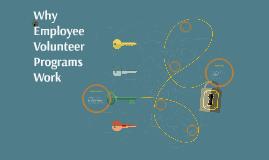Why Employee Volunteer Programs Work