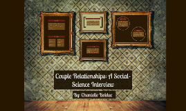 Couple Relationships: A Social-Science Interview