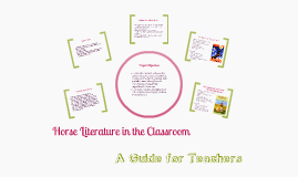 Horse Literature in the Classroom: A Guide For Teachers