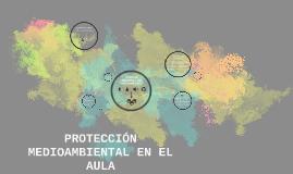 protección medioambiental en el aula