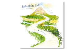 Role of the LMS