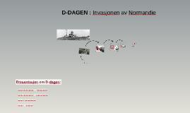 D-DAGEN : Invasjonen av Normandie