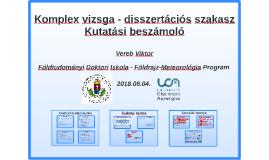 Komplex vizsga - disszertációs szakasz