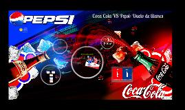Copy of Coca Cola VS Pepsi: Duelo de titanes