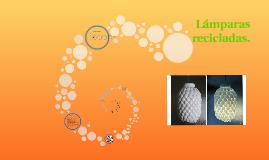 Copy of Lámparas recicladas.