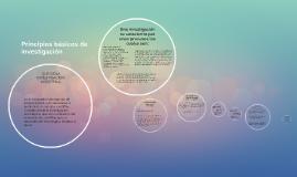 Copy of Principios básicos de investigación