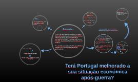 Copy of Terá Portugal melhorado a sua situação económica após-guerra