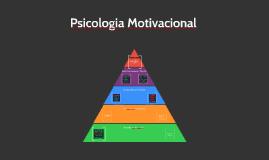 Copy of Psicologia motivacional