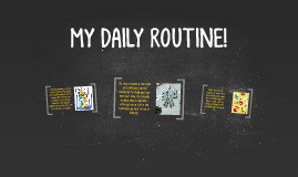 MY DAILY ROUTINE!