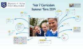 Year 7 Curriculum - Summer 2014