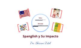 Spanglish y Su Impacto