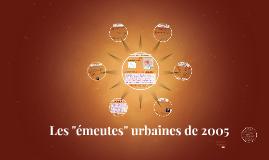 Les emeutes urbaines de 2005