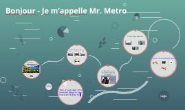 Mr. Metro