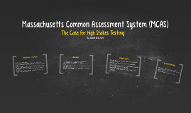 Massachusetts Common Assessment System