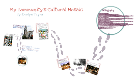 My Community's Cultural Mosaic