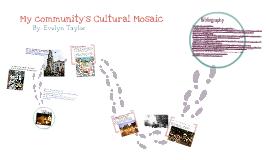 My Community's Cultural Mosaic