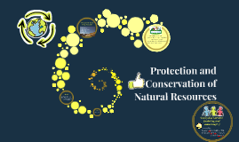 Protection and Conservation of Natural Resources