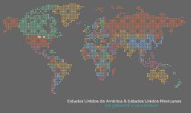 Estados Unidos Mexicanos & Estados Unidos Mexicanos