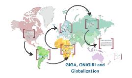Copy of ONIGIRI, GIGA, and Globalization