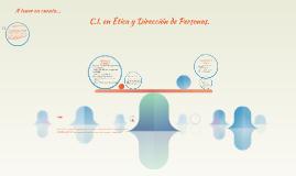 C.I. en Ética y Dirección de Personas.