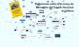 Síntesis sobre el proceso de formación del Estado y consolidación de la sociedad argentina
