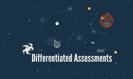 Differentiated Assessments