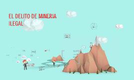 mineria ilegal (Investigación)