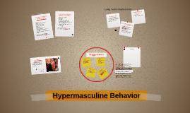 Hypermasculine Behavior
