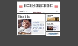DECISIONES GUIADAS POR DIOS