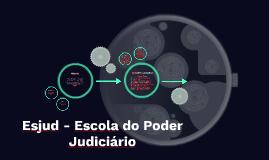 Esjud - Escola do Poder Judiciário