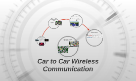 Car to Car Wireless Communication