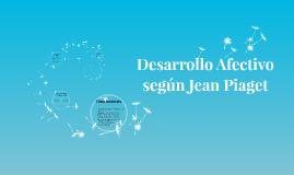 Desarrollo Afectivo según Jean Piaget
