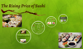 The Rising Price of Sushi
