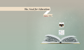 The Need for Education