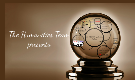 The Humanities Team presents