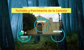 Turismo y Patrimonio de la Colonia