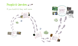 Public Presentation- Building Your People's Garden