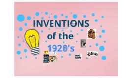 Inventions of 1920 by Saman Shafiq on Prezi